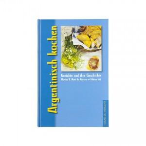 Argentinisch kochen